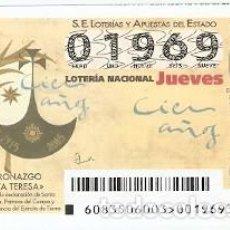 Lotería Nacional: LOTERIA JUEVES, SORTEO Nº 83 DE 2015. CENT. DECLARACIÓN STA. TERESA DE JESÚS. REF. 10-15-83. Lote 132493610