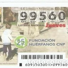 Lotería Nacional: LOTERÍA JUEVES, SORTEO Nº 93 DE 2015. 25 ANIV. FUNDACIÓN HUERFANOS CNP. REF. 10-15-93. Lote 132494482