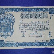 Lotería Nacional: DECIMO DE 1945 SORTEO 17. Lote 133139066