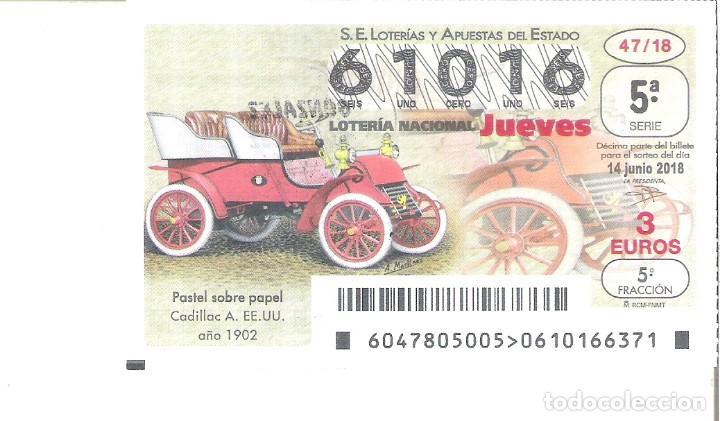 1 DECIMO LOTERIA JUEVES 14 JUNIO 2018 47/18 CAPICUA COCHES VEHICULOS ANTIGUOS CADILLAC AMERICANO (Coleccionismo - Lotería Nacional)
