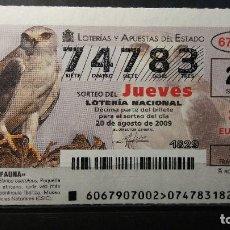 Lotería Nacional: L. NACIONAL DEL JUEVES. 20 AGOSTO 2009 SORTEO 67/09. FAUNA. ELANIO COMUN. Nº 74783. Lote 133614530