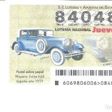 Lotería Nacional: 1 DECIMO LOTERIA JUEVES 30 AGOSTO 2018 69/18 CAPICUA COCHES VEHICULOS ANTIGUOS - HISPANO SUIZA H6B. Lote 139241588