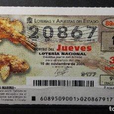 Lotería Nacional: L. NACIONAL JUEVES 10 NOVIEMBRE 2005. SORTEO 89/05. FAUNA MARINA. CABRACHO . Nº 20867. Lote 133996482