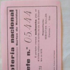 Lotería Nacional: PAPELETA LOTERÍA NACIONAL SORTEO NAVIDAD 1978/ NÚMERO 5444/ SEBASTIÁN GUILLÉN ELDA. Lote 135229525