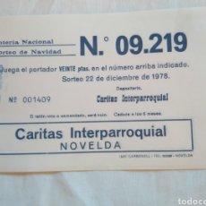 Lotería Nacional: PAPELETA LOTERÍA NACIONAL SORTEO NAVIDAD 1978/ NÚMERO 9219 / CÁRITAS INTERPARROQUIAL NOVELDA. Lote 135231185