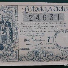 Lotería Nacional: LOTERIA NACIONAL, AÑO 1944 SORTEO 6 ( D - 0519 ). Lote 135469510