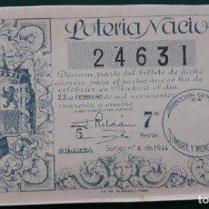 Lotería Nacional: LOTERIA NACIONAL, AÑO 1944 SORTEO 6 ( D - 0520 ). Lote 135469526
