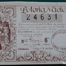 Lotería Nacional: LOTERIA NACIONAL, AÑO 1944 SORTEO 6 ( D - 0522 ). Lote 135469542