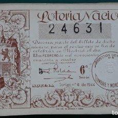 Lotería Nacional: LOTERIA NACIONAL, AÑO 1944 SORTEO 6 ( D - 0523 ). Lote 135469550
