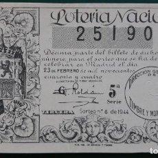 Lotería Nacional: LOTERIA NACIONAL, AÑO 1944 SORTEO 6( D - 0524 ). Lote 135469566