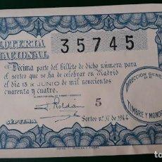 Lotería Nacional: LOTERIA NACIONAL, AÑO 1944 SORTEO 17 ( D - 0547 ). Lote 135470098