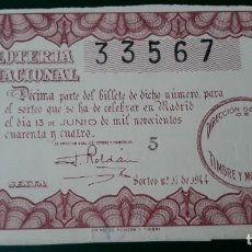 Lotería Nacional: LOTERIA NACIONAL, AÑO 1944 SORTEO 17 ( D - 0550 ). Lote 135470174