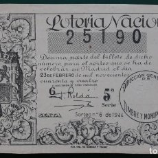 Lotería Nacional: LOTERIA NACIONAL, AÑO 1944 SORTEO 6 ( D - 0525 ). Lote 135470858