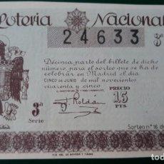 Lotería Nacional: LOTERIA NACIONAL, AÑO 1945 SORTEO 16 ( D - 0633 ). Lote 135806718