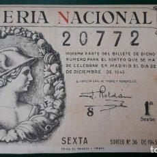 Lotería Nacional: LOTERIA NACIONAL, AÑO 1945 SORTEO 36 ( D - 0695 ). Lote 135843246