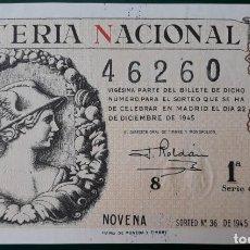Lotería Nacional: LOTERIA NACIONAL, AÑO 1945 SORTEO 36 ( D - 0704 ). Lote 135938838
