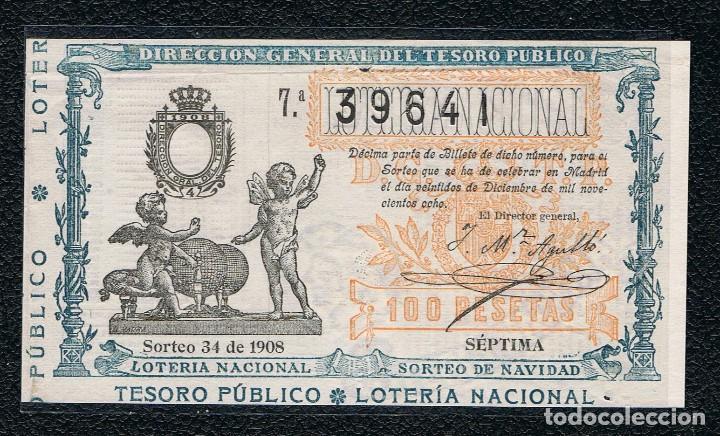 LOTERIA NACIONAL DECIMO SORTEO 34 DE 1908 NAVIDAD (Coleccionismo - Lotería Nacional)