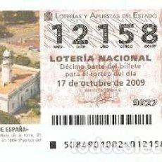 Lotería Nacional: DÉCIMO LOTERÍA NACIONAL, SORTEO Nº 84 DE 2009. FARO DE ROSES. GIRONA. REF. 9-0984. Lote 137567570