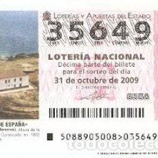 Lotería Nacional: DÉCIMO LOTERÍA NACIONAL, SORTEO Nº 88 DE 2009. FARO DE FAVARITX. ISLA DE MENORCA. REF. 9-0988. Lote 137567742