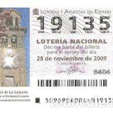 Lotería Nacional: DÉCIMO LOTERÍA NACIONAL, SORTEO Nº 96 DE 2009. SAN CRISTÓBAL DE LA LAGUNA. REF. 9-0996. Lote 137568098