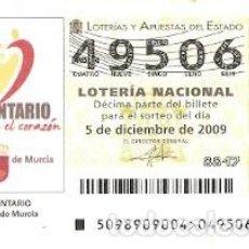 Lotería Nacional: DÉCIMO LOTERÍA NACIONAL, SORTEO Nº 98 DE 2009. VOLUNTARIO. REGIÓN DE MURCIA. REF. 9-0998. Lote 137568170