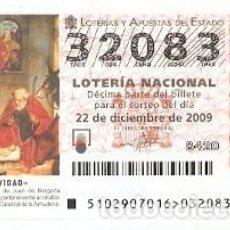 Lotería Nacional: DÉCIMO LOTERÍA NACIONAL, SORTEO Nº 102 DE 2009. NAVIDAD. NACIMIENTO. JUAN DE BORGOÑA. REF. 9-09102. Lote 137568330