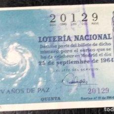 Lotería Nacional: LOTERIA NACIONAL. DÉCIMO AÑO 1964, SORTEO Nº 27. Lote 138877370