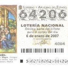 Lotería Nacional: DÉCIMO SORTEO 2 DE 2007. ADORACIÓN DE LOS MAGOS. EL NIÑO. REF. 9-0702. Lote 140042778