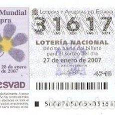 Lotería Nacional: DÉCIMO, SORTEO Nº 8 DE 2007. 54º DÍA MUNDIAL DE LA LEPRA. REF. 9-0708. Lote 140043238