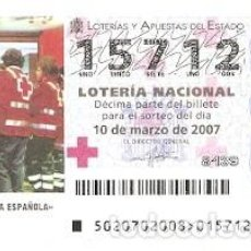 Lotería Nacional: DÉCIMO. SORTEO Nº 20 DE 2007. CRUZ ROJA ESPAÑOLA. REF. 9-0720. Lote 140044010