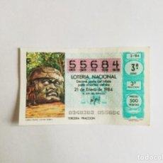 Lotería Nacional: DÉCIMO LOTERÍA NACIONAL, ENERO 1984. CABEZA COLOSAL, OLMECA. ADMON. ZARAGOZA. Lote 141540818