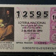 Lotería Nacional: L .NACIONAL 3 ABRIL 1993. SORTEO 28/93. SAGRADA FAMILIA DEL PAJARITO. MURILLO. M. DEL PRADO Nº 12595. Lote 141764766