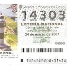Lotería Nacional: ÉCIMO LOTERÍA. SORTEO Nº 24 DE 2007. FAROS DE ESPAÑA. ILLA PANCHA. LUGO. REF. 9-0724. Lote 142065822