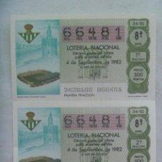 Lotería Nacional: LOTE DE 2 DECIMOS DE LOTERIA : MUNDIAL ESPAÑA ´82, REAL BETIS BALOMPIE, ESTADIO VILLAMARIN , SEVILLA. Lote 142721206