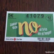 Lotería Nacional: SORTEO DE ORO CRUZ ROJA 19-07-2018, JAVIER DICE NO AL FRÍO EN EL HOGAR. Lote 143335086