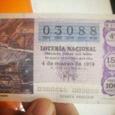 Lotería Nacional: BILLETE DE LOTERÍA NACIONAL 4 DE MARZO DE 1978. Lote 144993074