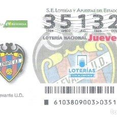 Lotería Nacional: 1 DECIMO LOTERIA NACIONAL JUEVES - 27 DICIEMBRE 2018 - 103/18 - LIGA FUTBOL FEMENINA - LEVANTE U.D. Lote 151628441