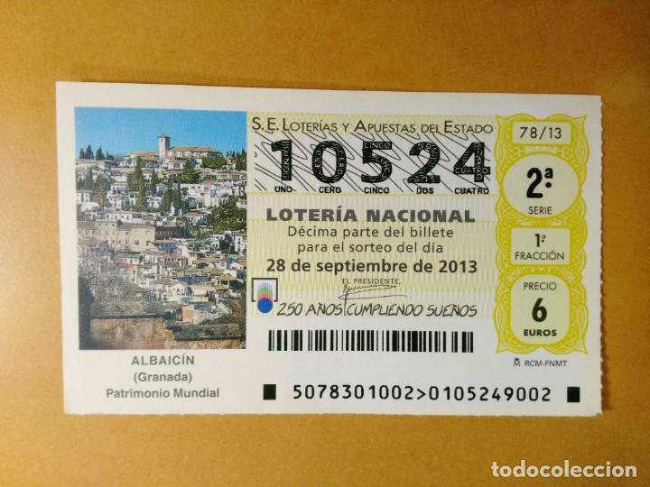 DECIMO LOTERIA Nº 10524 - 28 SEPTIEMBRE 2013 - 78/13 - ALBAICIN (GRANADA) - PATRIMONIO MUNDIAL (Coleccionismo - Lotería Nacional)