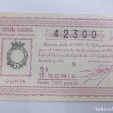 Lotería Nacional: DECIMA DECIMO LOTERIA NACIONAL SORTEO 22 DE 1936 1 DE AGOSTO DE 1936 GUERRA CIVIL. Lote 147300914