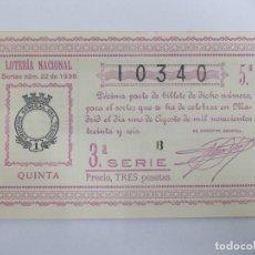 Lotería Nacional: DECIMA DECIMO LOTERIA NACIONAL SORTEO 22 DE 1936 1 DE AGOSTO DE 1936 GUERRA CIVIL. Lote 147301050