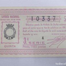 Lotería Nacional: DECIMA DECIMO LOTERIA NACIONAL SORTEO 22 DE 1936 1 DE AGOSTO DE 1936 GUERRA CIVIL. Lote 147301142