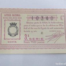 Lotería Nacional: DECIMA DECIMO LOTERIA NACIONAL SORTEO 22 DE 1936 1 DE AGOSTO DE 1936 GUERRA CIVIL. Lote 147301358