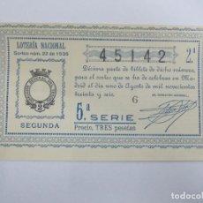 Lotería Nacional: DECIMA DECIMO LOTERIA NACIONAL SORTEO 22 DE 1936 1 DE AGOSTO DE 1936 GUERRA CIVIL. Lote 147301554