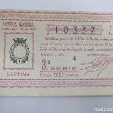 Lotería Nacional: DECIMA DECIMO LOTERIA NACIONAL SORTEO 22 DE 1936 1 DE AGOSTO DE 1936 GUERRA CIVIL. Lote 147301842