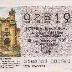 Lotería Nacional: DÉCIMO LOTERIA NACIONAL 18-3-89. Nº 02510. Lote 147540446