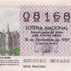 Lotería Nacional: DÉCIMO LOTERIA NACIONAL 18-11-89. Nº 08168. Lote 147540498