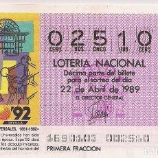 Lotería Nacional: DÉCIMO LOTERIA NACIONAL 22-4-89. Nº 02510. Lote 147540570