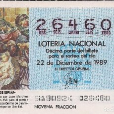 Lotería Nacional: DÉCIMO LOTERIA NACIONAL 22-12-89. Nº 26460. Lote 147540654