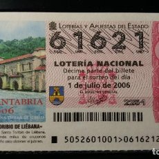 Lotería Nacional: 1 JULIO 2006. SORTEO 52/06. MONASTERIO DE SANTO TORIBIO DE LIEBANA. CANTABRIA. Nº 61621. . Lote 147947214