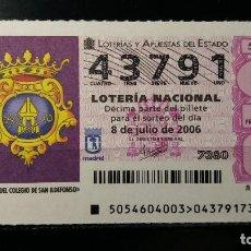 Lotería Nacional: 8 JULIO 2006. SORTEO 54/06. NIÑOS DEL COLEGIO DE SAN ILDEFONSO. Nº 43791. . Lote 147947358